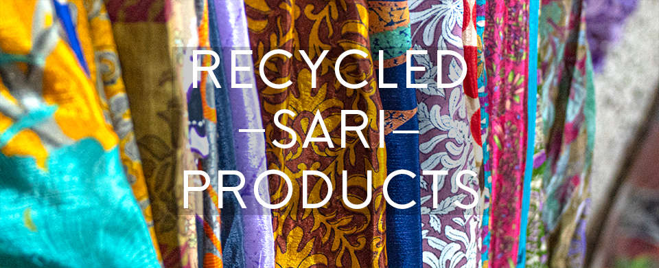 Great products made from upcycled sari material