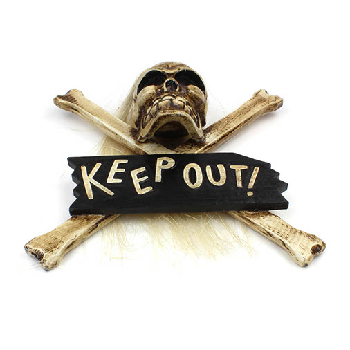 """""""Keep Out"""" Plaque"""