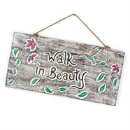 Walk In Beauty Plaque